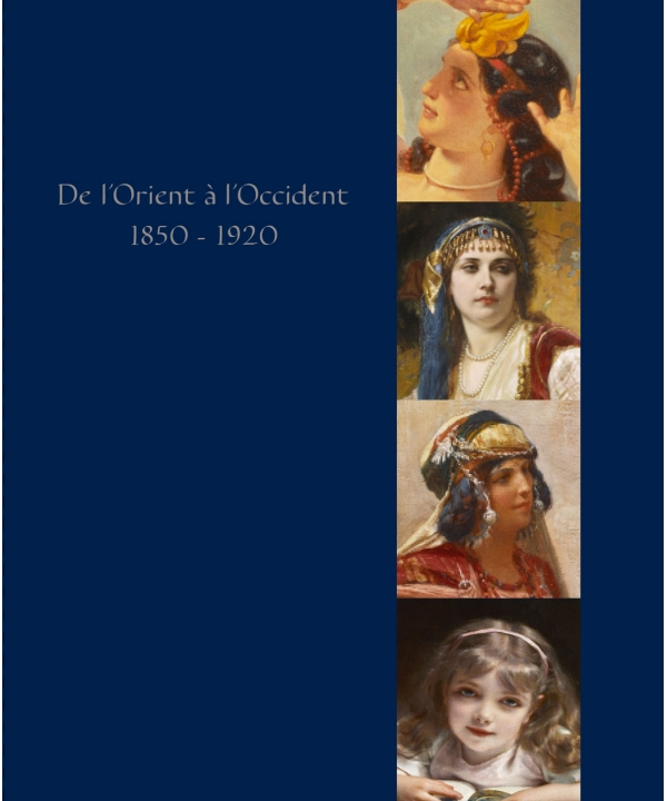 De l'Orient à l'Occident, 1850 - 1920